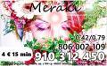 MERAKI 910312450 Alta videncia y Tarot  7€ 25min. - 806 002 109   Puedo ayudarte y darte la soluci