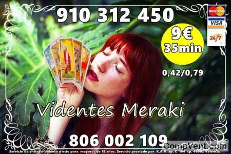 LAS 24 HORAS TAROT MERAKI VIDENCIA NATURAL 910312450-806002109 4 € 15 MIN. 7€ 25 MIN