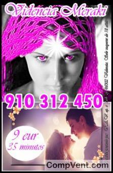 TAROTISTAS BUENAS 910 312450-806002109 VISA 4€ 15min. 7€ 25min. 9€  30 min.