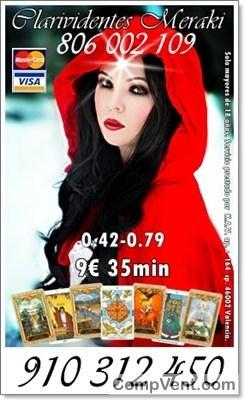 OFERTAS ESPECTACULARES TODA VISA 4€ 15min. 7€ 25min. 9€ 30min 12€ 45min TAROT Y VIDENCIA 910