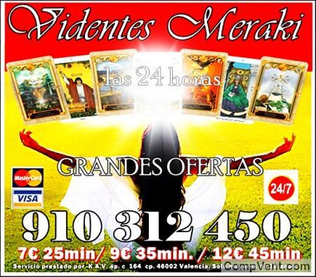 TAROT/MAGIA /VIDENCIA 910 312 450 Las 24 horas Visa  4€ 15 min/ 7€ 25min/ 9€ 30min / 10€ 35m