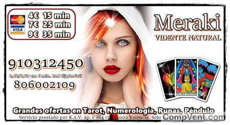 Visa 4€ 15 min. 910 312 450 / 806 002 109 : 0,42/0,79 cm € min Tarot,Videntes Naturales, Numerol