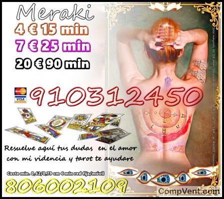 SOY TAROT Y VIDENCIA PURA 910312450 – 806002109 VISA 4€ 15 min.7€ 25 min. 9€ 35.min.12€ 45